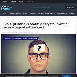 Les 10 principaux profils de crypto-investisseurs - Lequel est le vôtre ?