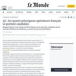 5G: les quatre principaux opérateurs français se portent candidats