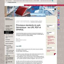 Principaux standards du web Sémantique : les URI, RDF et SPARQL