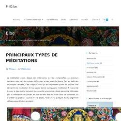 PRINCIPAUX TYPES DE MÉDITATIONS - PhiD.be
