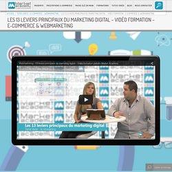 Les 13 leviers principaux du marketing digital - Vidéo formation - e-commerce & webmarketing - Market Academy - #1 Agence e-commerce