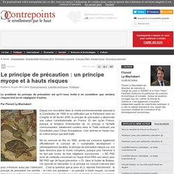 Le principe de précaution : un principe myope et à hauts ...