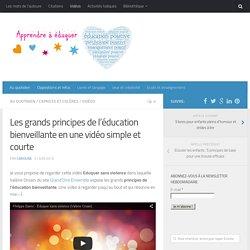 Les grands principes de l'éducation bienveillante en vidéo