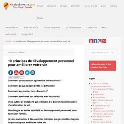 10 principes de développement personnel pour améliorer votre vie