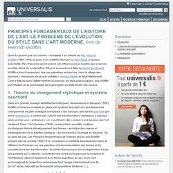 PRINCIPES FONDAMENTAUX DE L'HISTOIRE DE L'ART. LE PROBLÈME DE L'ÉVOLUTION DU STYLE DANS L'ART MODERNE