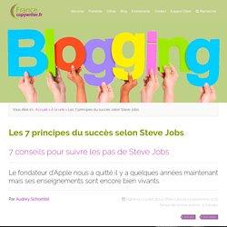  Les 7 principes du succès selon Steve Jobs - Francecopywriter