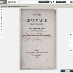 Principes de grammaire hébraïque et chaldaïque, par J.-B. Glaire,...