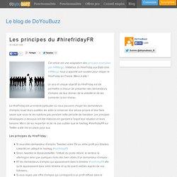 » Les principes du #hirefridayFR Le Blog de DoYouBuzz