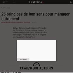 article : 25 principes de bon sens pour manager autrement