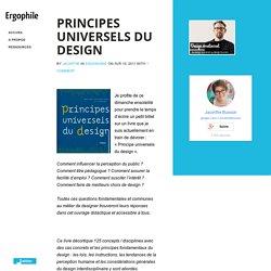 Principes Universels du Design - Ergophile : Ergonomie web & mobile