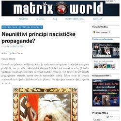 Neuništivi principi nacističke propagande? – Matrix World