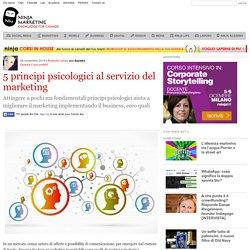 5 principi psicologici al servizio del marketing