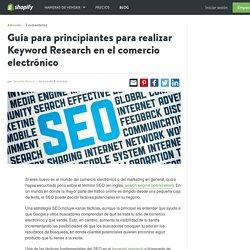 Guía para principiantes para realizar Keyword Research en el comercio