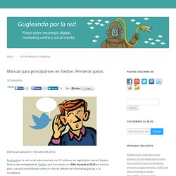 Manual para principiantes en Twitter. Primeros pasos