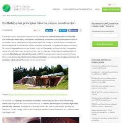 Earthship y los principios básicos para su construcción
