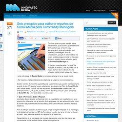 Seis principios para elaborar reportes de Social Media para Community Managers « innovatecmedia.com
