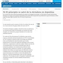 Ni El principito se salvó de la dictadura en Argentina - Archivo Digital de Noticias de Colombia y el Mundo desde 1.990 - eltiempo.com