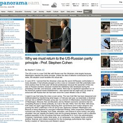 Why we must return to the US-Russian parity principle - Prof. Stephen Cohen - Analysis