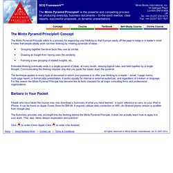 The Minto Pyramid Principle: A powerful and compelling process for producing everyday business documents