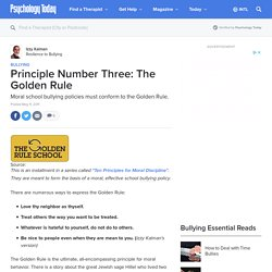 Principle Number Three: The Golden Rule