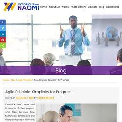Agile Principle: Simplicity for Progress
