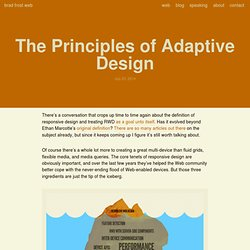 The Principles of Adaptive Design