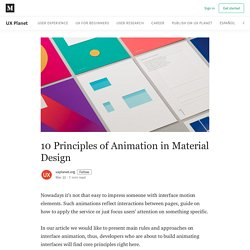 10 Principles of Animation in Material Design - UX Planet
