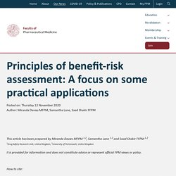 Principles of benefit-risk assessment: A focus on some practical applications