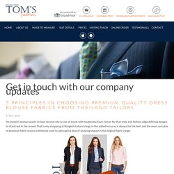 5 Principles in Choosing Premium Quality Dress Blouse Fabrics from Thailand Tailors - Toms Fashion