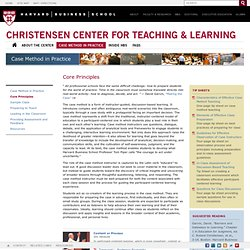 Core Principles - C. Roland Christensen Center for Teaching and Learning