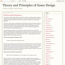 Theory and Principles of Game Design: Narrative and Consequences