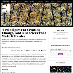 4 Principles For Creating Change, And 4 Barriers That Make It Harder