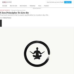 5 Zen Principles To LiveBy - Darius Foroux - Pocket