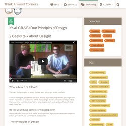 It's all C.R.A.P.: Four Principles of Design