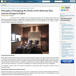 Principles of Designing the Newly-wed's Bedroom That Interior Designers Follow