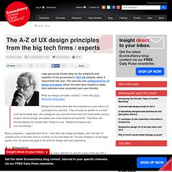 The A-Z of UX design principles from the big tech firms / experts