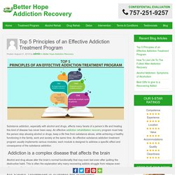 Top 5 Principles of an Effective Addiction Treatment Program