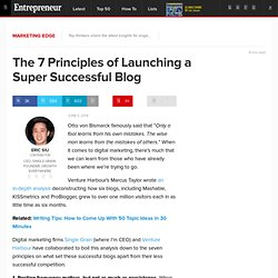 The 7 Principles of Launching a Super Successful Blog
