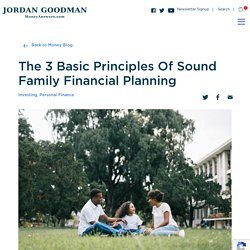 The 3 Basic Principles Of Sound Family Financial Planning