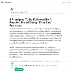 5 Principles To Be Followed By A Reputed Brand Design Firm San Francisco