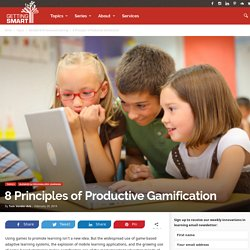 8 Principles of Productive Gamification - Getting Smart by Tom Vander Ark - blended learning, CCSS, common core, Innovation