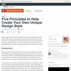 Five Principles to Help Create Your Own Unique Design Style