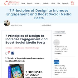 7 Principles of Design to Increase Engagement and Boost Social Media Posts