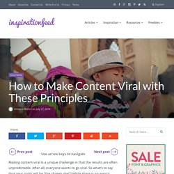 How to Make Content Viral with These Principles