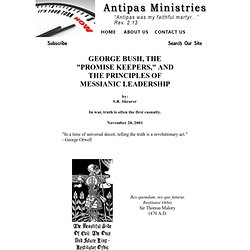 "GEORGE BUSH, THE ""PROMISE KEEPERS,"" THE PRINCIPLES OF MESSIANIC LEADERSHIP"