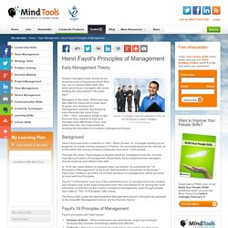 Henri Fayol's Principles of Management - From MindTools.com