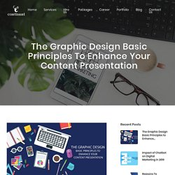 The Graphic Design Basic Principles to Enhance your Content Presentation