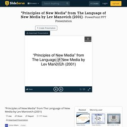 """""""Principles of New Media"""" from The Language of New Media by Lev Manovich (2001) PowerPoint Presentation - ID:6087822"""