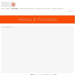 History & Principles — Progressive Education Network