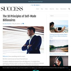The 10 Principles of Self-Made Billionaires
